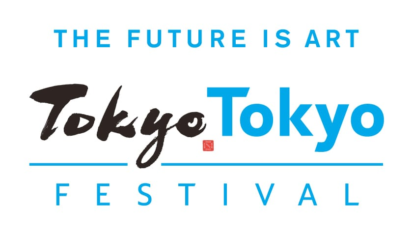 THE FUTURE IS ART Tokyo FESTIVAL